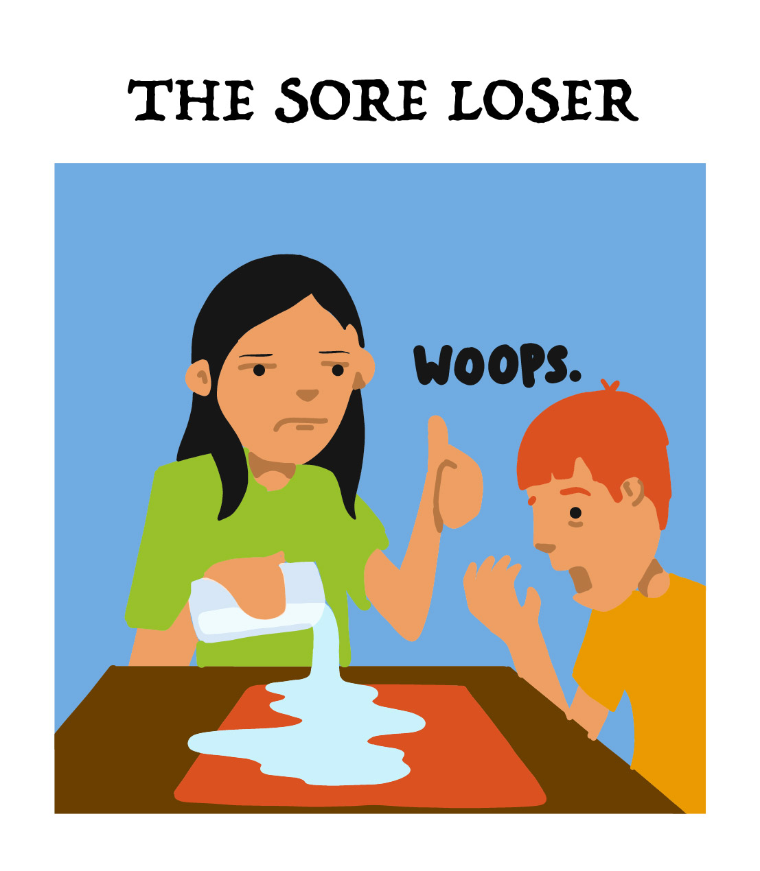 the sore loser, type 6 of the board game players